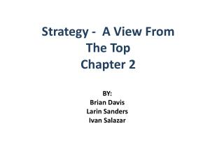 Strategy -   A  View From The Top Chapter 2