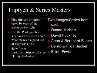 Triptych & Series Masters