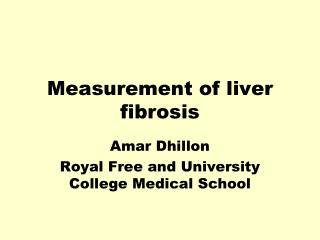 Measurement of liver fibrosis
