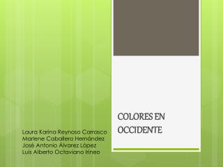 COLORES EN OCCIDENTE