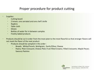 Proper procedure for product cutting