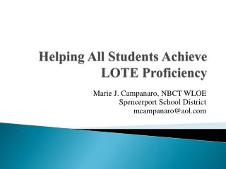 Helping  All Students  Achieve LOTE Proficiency