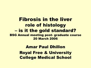 Fibrosis in the liver role of histology