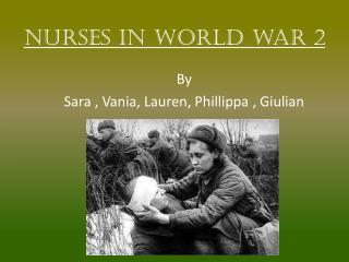 Nurses in world war 2