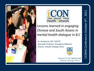 Lessons learned in engaging Chinese and South Asians in mental health dialogue in B.C