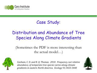 Case Study: Distribution and Abundance of Tree Species Along Climate Gradients