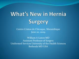 What's New in Hernia Surgery