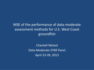 MSE of the performance of data-moderate assessment methods for U.S. West Coast  groundfish