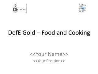 DofE Gold – Food and Cooking