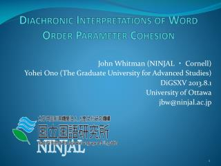Diachronic Interpretations of Word Order Parameter  Cohesion