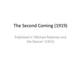 The  Second Coming (1919)