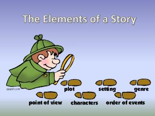 The Elements of a Story