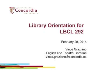 Library Orientation for  LBCL 292