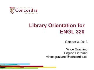 Library Orientation for  ENGL 320