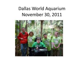 Dallas World Aquarium November 30, 2011