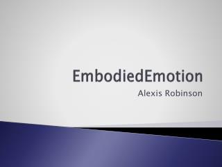 EmbodiedEmotion