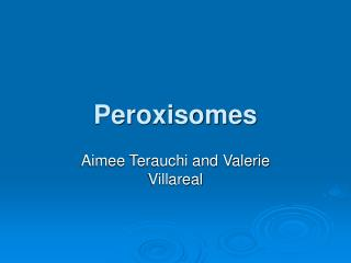 Peroxisomes