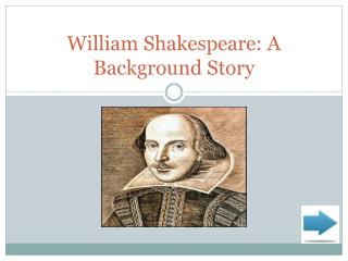 William Shakespeare: A Background Story