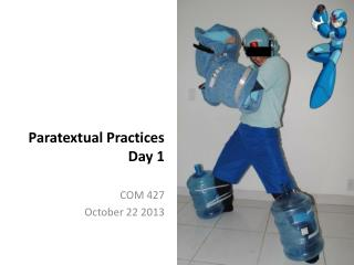 Paratextual  Practices  Day 1
