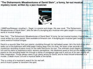 """The Disharmonic Misadventures of David Stein"", a funny,"