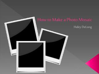 How to Make a Photo Mosaic
