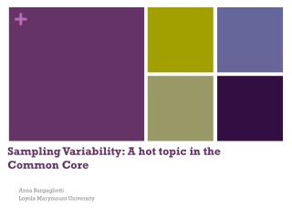 Sampling Variability: A hot topic in the Common Core