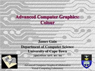 Advanced Computer Graphics: Colour