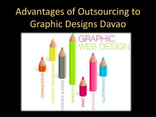 Advantages of Outsourcing to Graphic Designs Davao