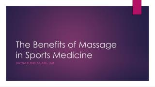 The Benefits of Massage in Sports Medicine