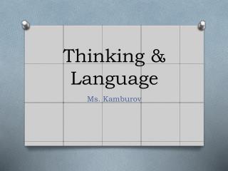 Thinking & Language