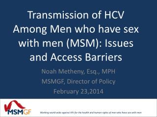 Transmission  of HCV Among Men who have sex with men (MSM ): Issues and Access Barriers
