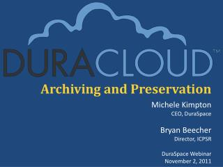 Archiving and Preservation