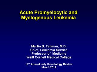 Acute  Promyelocytic  and  Myelogenous  Leukemia
