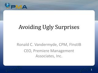 Avoiding Ugly Surprises
