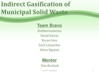 Indirect Gasification of Municipal Solid Waste