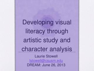 Developing visual literacy through artistic study and character analysis