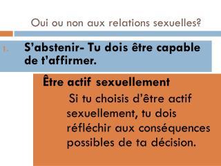 Oui ou non aux relations sexuelles?