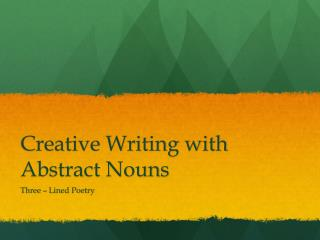 Creative Writing with Abstract Nouns