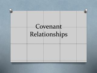 Covenant R elationships