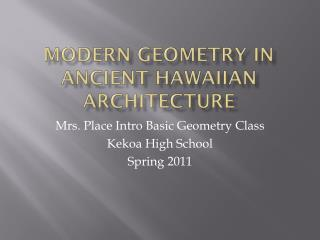 Modern Geometry in Ancient Hawaiian Architecture