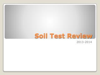 Soil Test Review