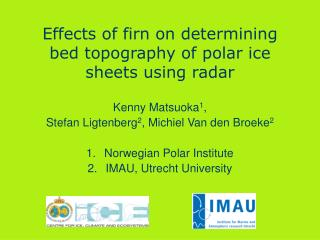 Effects of  firn  on  determining bed topography of polar ice  sheets using radar