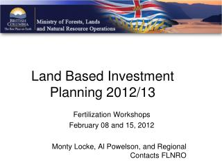 Land Based Investment  Planning 2012/13