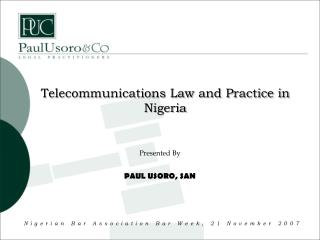 Telecommunications Law and Practice in Nigeria