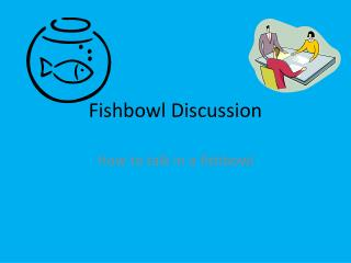 Fishbowl Discussion