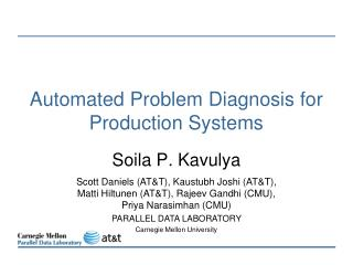 Automated Problem Diagnosis for Production Systems
