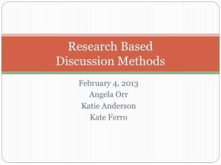 Research Based  Discussion Methods