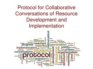 Protocol for Collaborative Conversations of Resource Development and Implementation
