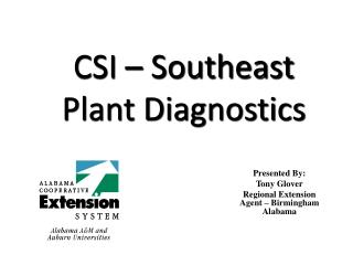CSI – Southeast  Plant Diagnostics
