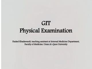 GIT  Physical Examination